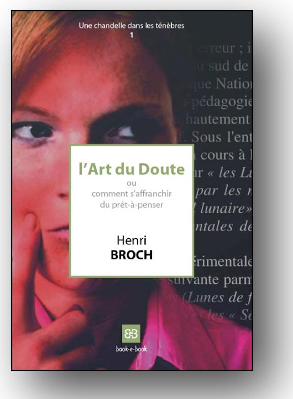 """Couverture """"L'Art du Doute"""" du Pr. Henri Broch 2008"""