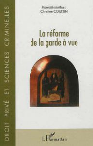 la-reforme-de-la-garde-a-vue-9782336290034